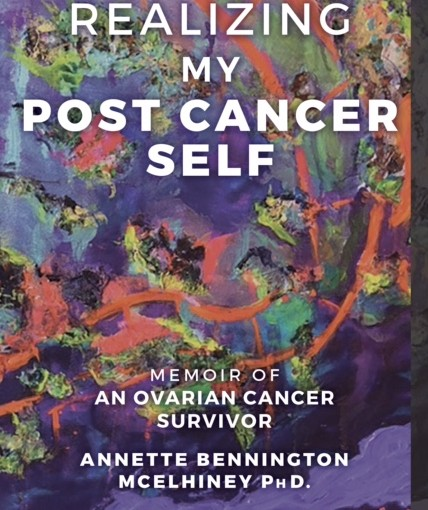 Random Thoughts From My Ovarian Cancer Memoir