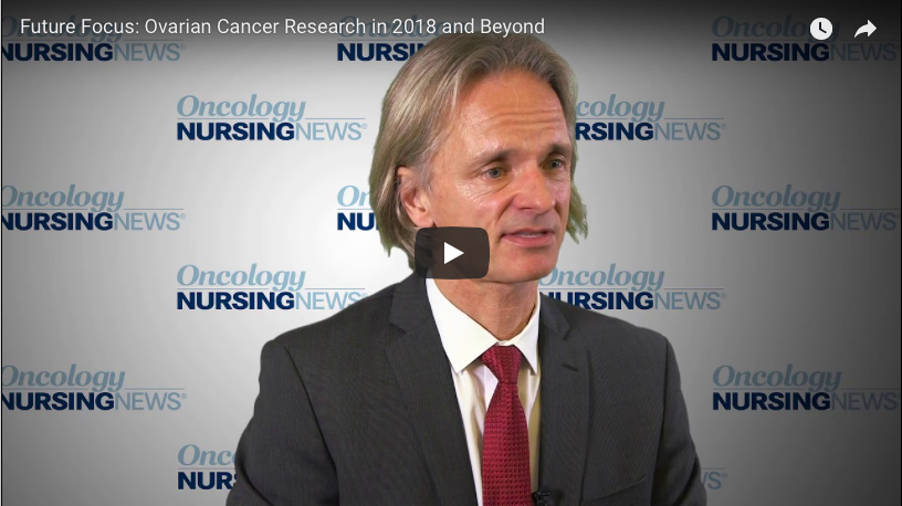 Future Focus: Ovarian Cancer in 2018 and Beyond