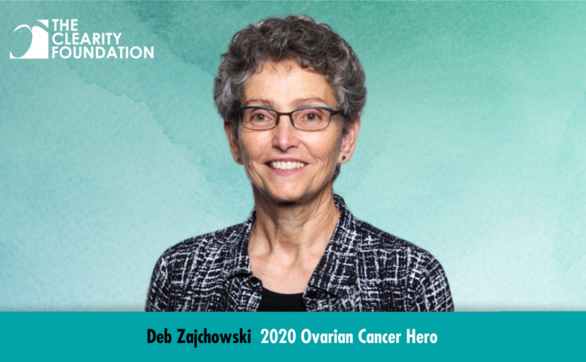 Clearity's Scientific Director, Dr. Deb Zajchowski, Honored as a 2020 Ovarian Cancer Hero