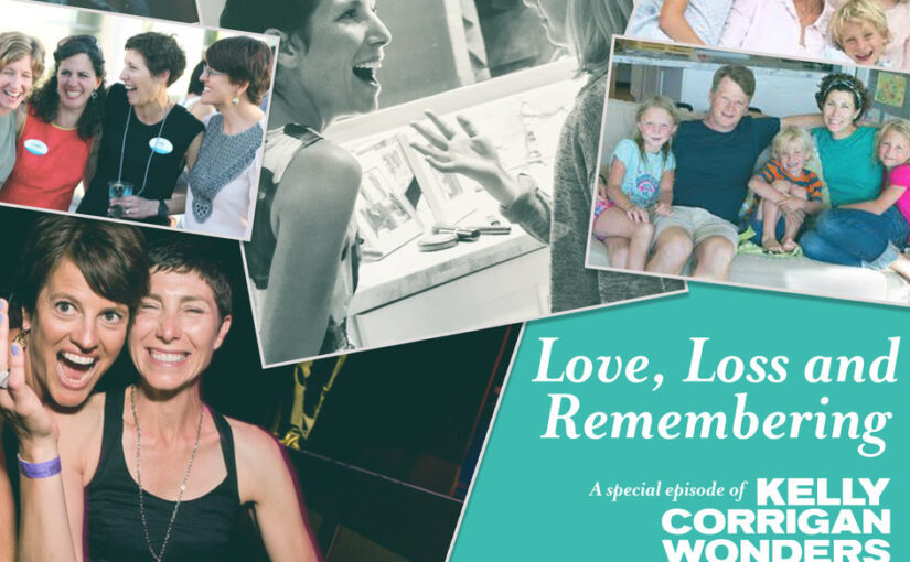 """""""Love, Loss and Remembering"""" – A Special Message From Our Executive Director, Hillary Theakston"""