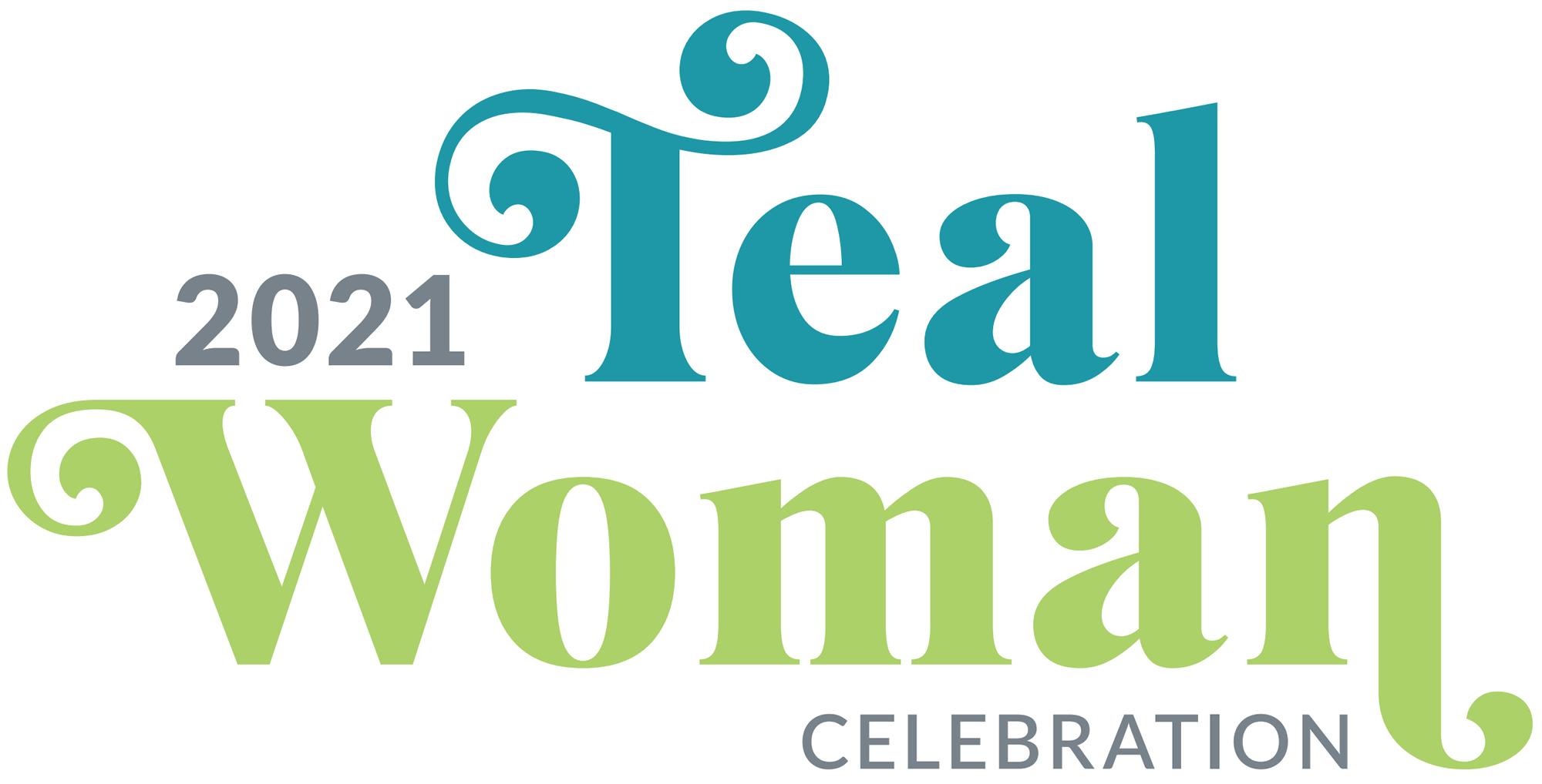 2021 Teal Woman Celebration